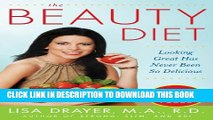 [PDF] The Beauty Diet: Looking Great has Never Been So Delicious: Looking Great has Never Been So