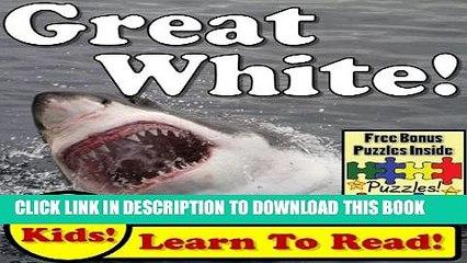 """[New] Shark Children s Book: """"Great White Sharks! Learn About Great White Sharks While Learning To"""