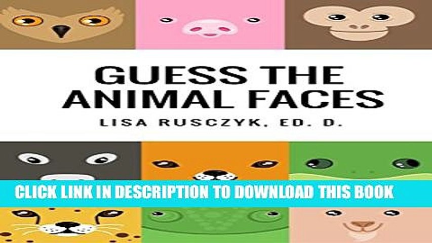 [PDF] Guess the Animal Faces: Animal Identification Book for Kids (I Love You...Bedtime stories