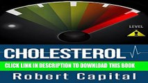 [PDF] Cholesterol: Uncovering The Cholesterol Myth! - Lower Cholesterol, Prevent Heart Disease And