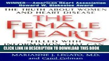 [PDF] The Female Heart: The Truth About Women and Heart Disease Popular Online