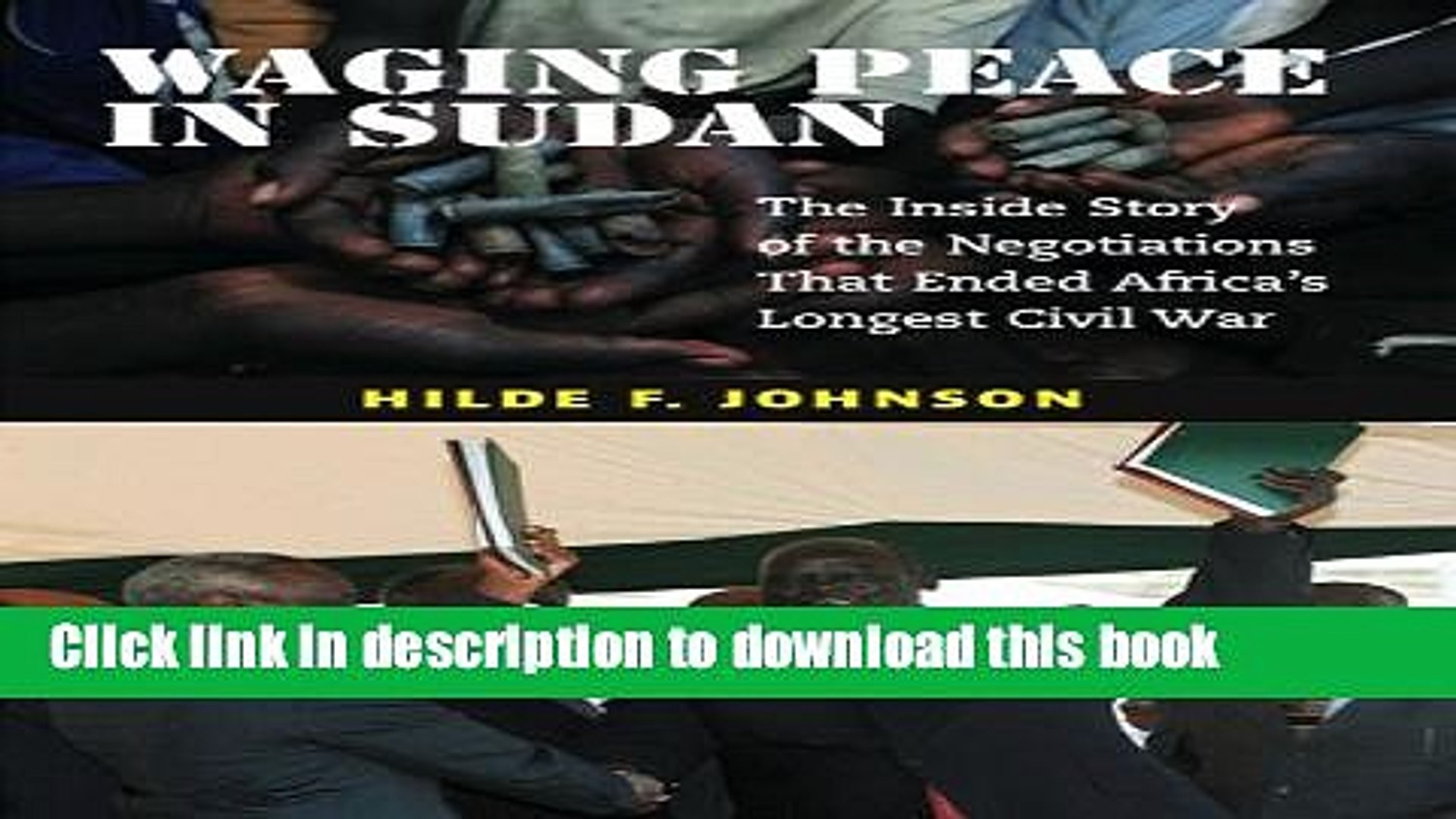 Read Waging Peace in Sudan: The Inside Story of the Negotiations That Ended Africa s Longest Civil