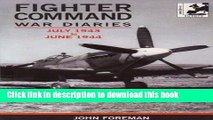 Read The Fighter Command War Diaries: July 1943 to June 1944 v. 4  PDF Online