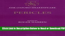 [Get] The Oxford Shakespeare: Pericles Popular Online
