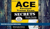 Big Deals  Secrets of the ACE Personal Trainer Exam Study Guide: ACE Test Review for the American
