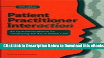 [PDF] Patient Practitioner Interaction: An Experimental Manual For Developing the ART OF HEALTH