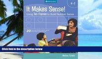 Must Have PDF  It Makes Sense!: Using Ten-frames to Build Number Sense, Grades K-2  Best Seller