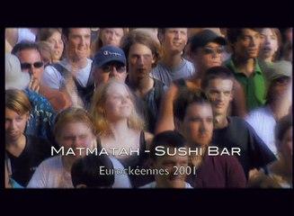 Matmatah - Sushi bar (live @ Eurockéennes)