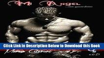[PDF] Mi Angel... mi guardian. (Serie Club Orion) (Volume 2) (Spanish Edition) Online Ebook