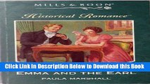 Reads] Emma and the Earl (Mills Boon Historical) Free Books