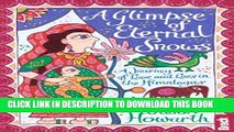 [PDF] A Glimpse of Eternal Snows (Bradt Travel Guides (Travel Literature)) Full Online