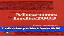 [Read] Directory of Museums in India Full Online