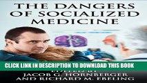 [PDF] The Dangers of Socialized Medicine Popular Online