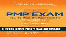 [PDF] The PMP Exam: How to Pass on Your First Try, Fifth Edition by Andy Crowe PMP PgMP