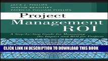 [PDF] Project Management ROI: A Step-by-Step Guide for Measuring the Impact and ROI for Projects