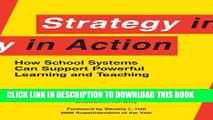 [PDF] Strategy in Action: How School Systems Can Support Powerful Learning and Teaching Full Online