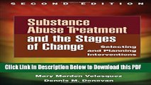 [Read] Substance Abuse Treatment and the Stages of Change, Second Edition: Selecting and Planning