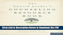[Read] The Church Leader s Counseling Resource Book: A Guide to Mental Health and Social Problems