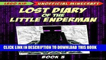 [New] Minecraft: Lost Diary Of The Little Enderman (Book 3): Activating The End Portal (Diary Of A