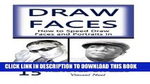 [PDF] Draw Faces: How to Speed Draw Faces and Portraits in 15 Minutes (Fast Sketching, Drawing