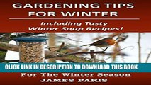 [New] Gardening Tips For Winter: The Food Growers Top Jobs For The Winter Season - Including Tasty