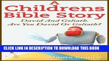 [PDF] A Childrens Bible Story:  David And Goliath.  Are You David Or Goliath? Full Online