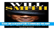 [PDF] Will Smith: How To Be Successful In Life - 100 Success Lessons from Will Smith Exclusive