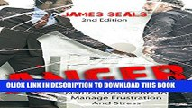 [PDF] Anger: Natural Treatments To Manage Frustration And Stress (Anger Management, Stress