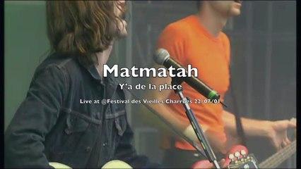 Matmatah - Y'a de la place (live @ Vieilles Charrues 2001)