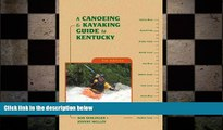 READ book  A Canoeing and Kayaking Guide to Kentucky (Canoe and Kayak Series)  FREE BOOOK ONLINE