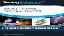 [PDF] T5 - MCAT CARS - Critical Analysis and Reasoning Skills Practice Test T5 Full Online