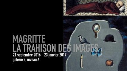 Teaser | René Magritte, la trahison des images | Exposition