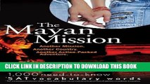 [PDF] The Mayan Mission - Another Mission  Another Country  Another Action-Packed Adventure  1,000