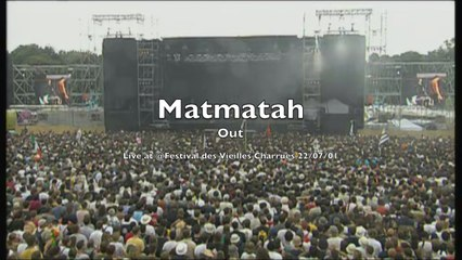 Matmatah - Out (live @ Vieilles Charrues 2001)