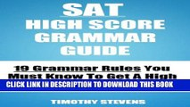 [PDF] SAT High Score Grammar Guide (2013) - 19 Grammar Rules You Must Know To Get A High Score On