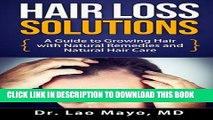 [PDF] Hair Loss Solutions: A Guide to Growing Hair with Natural Remedies and Natural Hair Care