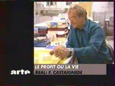 Le Profit ou La Vie - L'Industrie Pharmaceutique-Arte 2003