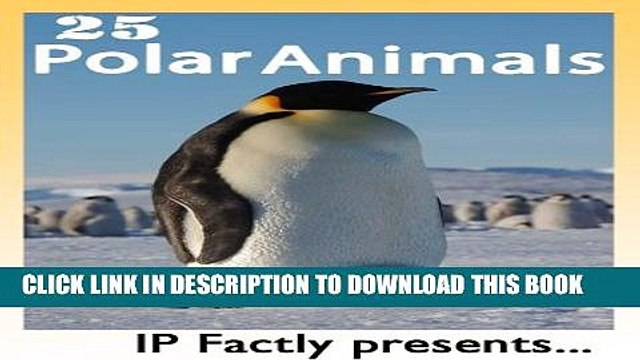 [PDF] 25 Polar Animals. Amazing facts, photos and video links to some of the toughest creatures on