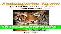 [PDF] Endangered Tigers   Tiger  Facts -What do tigers eat?  Where do tigers live? Save tigers the