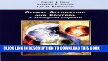 [New] Global Accounting and Control: A Managerial Emphasis Exclusive Full Ebook