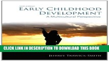 [PDF] Early Childhood Development: A Multicultural Perspective (6th Edition) Full Online