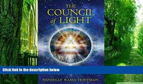 Big Deals  The Council of Light: Divine Transmissions for Manifesting the Deepest Desires of the