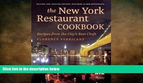 READ book  The New York Restaurant Cookbook: Recipes from the City s Best Chefs  FREE BOOOK ONLINE