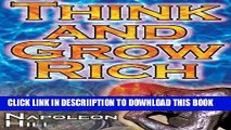 [New] Think and Grow Rich: Napoleon Hill s Ultimate Guide to Success, Original and Unaltered; The