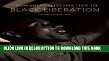 [PDF] From #BlackLivesMatter to Black Liberation Exclusive Online