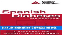 [PDF] Spanish Diabetes Phrasebook: A Resource for Health Care Providers (Spanish Edition) Full
