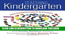 [PDF] Teaching Kindergarten: Learner-Centered Classrooms for the 21st Century (Early Childhood