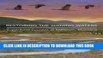 [PDF] Restoring the Shining Waters: Superfund Success at Milltown, Montana Full Colection