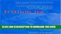 [PDF] Tritium on Ice: The Dangerous New Alliance of Nuclear Weapons and Nuclear Power (MIT Press)