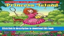 [PDF] Princess Island (Choose Your Own Adventure. Dragonlarks) Popular Colection